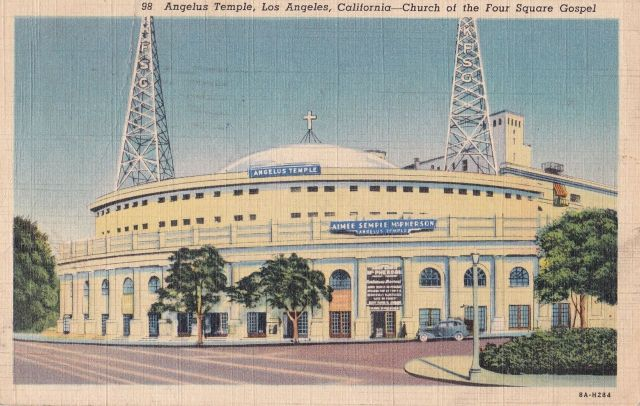 Angelus Temple, L.A., California. Postcard in author's collection. Note: