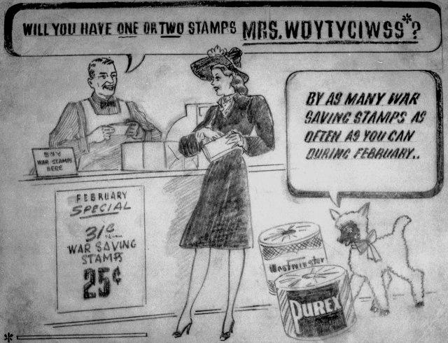 CVA 1184-890 - [Poster for war saving stamps sponsored by Purex paper]. 1940-45. Jack Lindsay photo.
