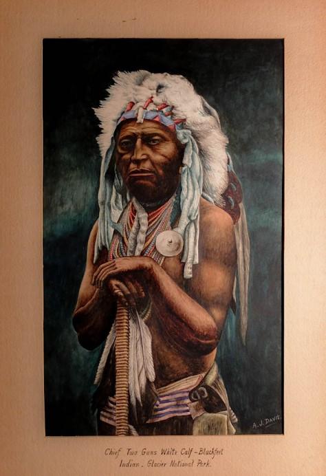 Blackfoot Chief Two Guns White Calf - Painting by A J Davis. n.d.